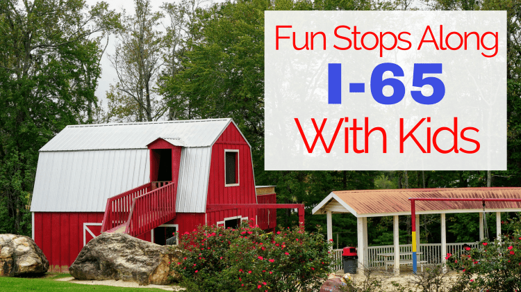 Where to Stop along I-65 With Kids from Let Me Give You Some Advice
