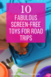 10 Fabulous Screen-Free Toys for Road Trips. Entertaining your kids in the car can be difficult but these toys are big hits on all our family road trips. Activities for road trips.