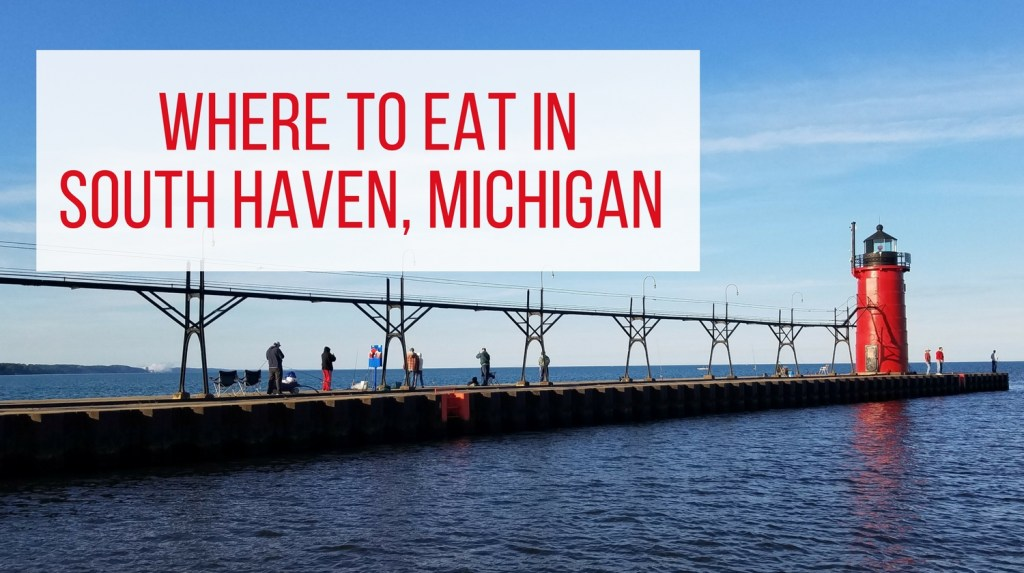 South Haven Michigan Restaurants - Feature Image lighthouse with text overlay