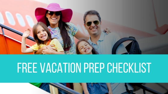 Free Vacation Prep Checklist