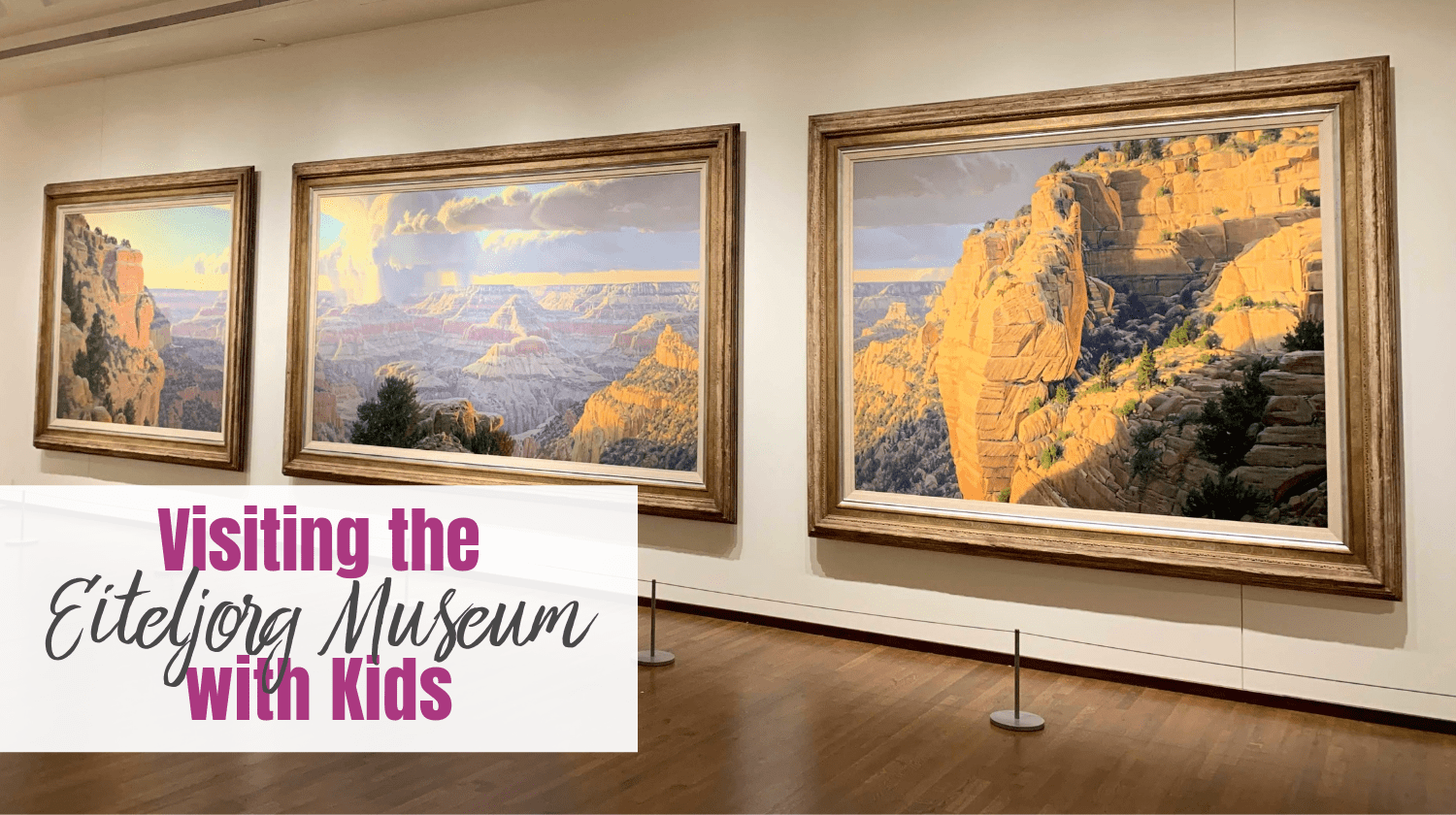 Eiteljorg Museum with Kids - Feature Image
