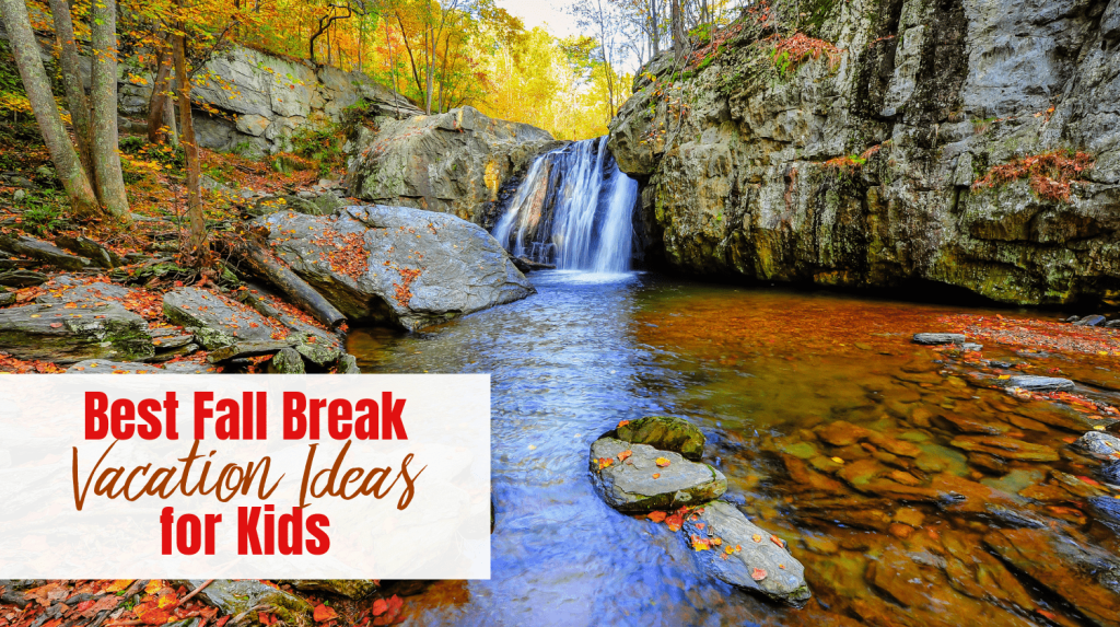 Fall Break Vacation Ideas - featured image
