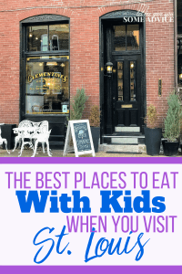 The Best Places to Eat With Kids When You Visit St Louis