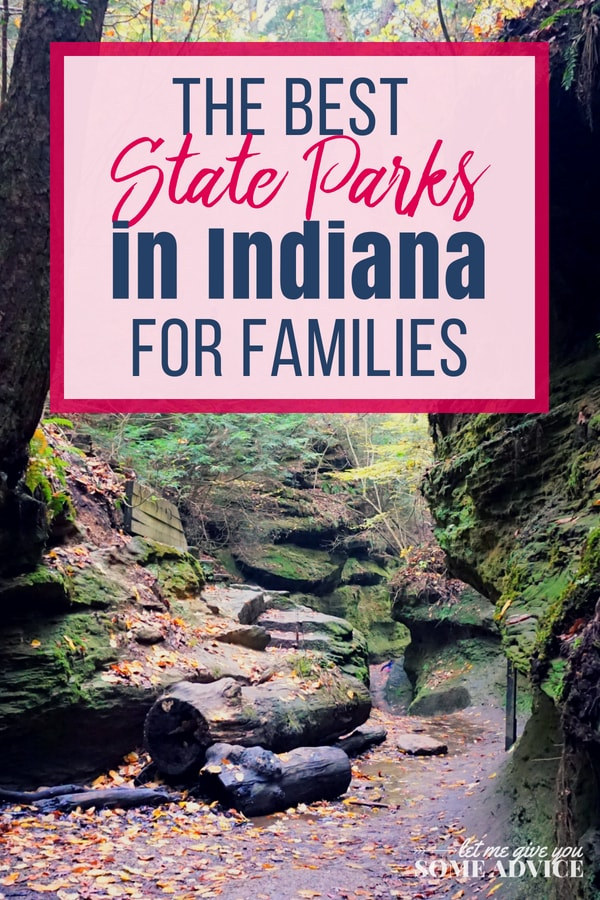 List of Indiana State Parks for Families -Let Me Give You Some Advice.