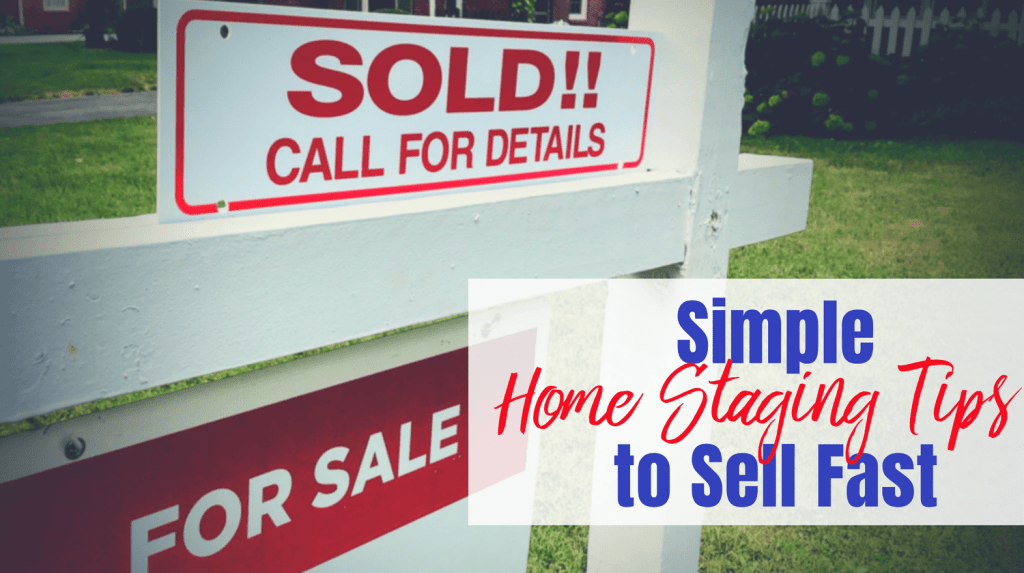 Simple Home Staging Tips Featured Image from Let Me Give You Some Advice. Sold sign.