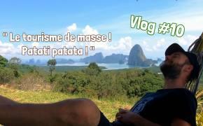 vlog voyage Phang Nga