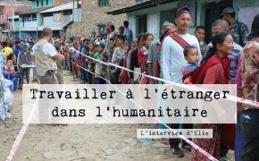 travailler dans l'humanitaire