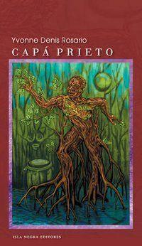 """Capá Prieto"", de Yvonne Denis Rosario"