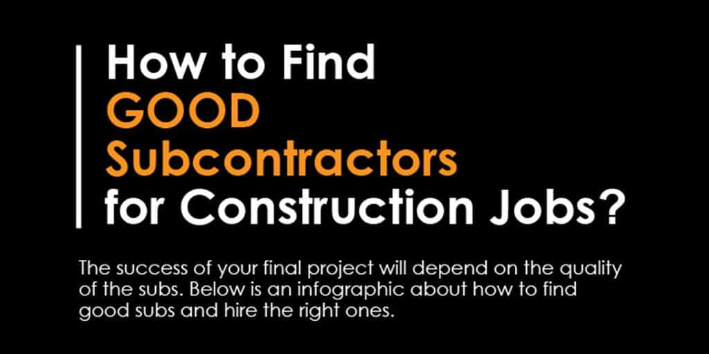 how to find good subcontractors for