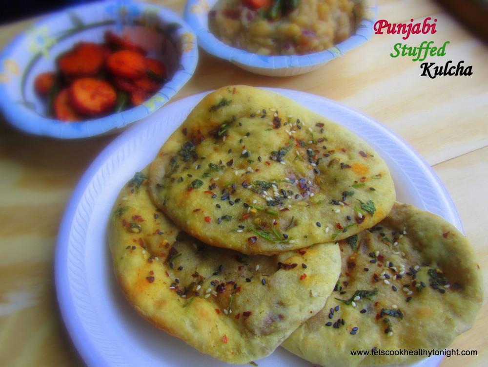 PUNJABI STUFFED KULCHA - Lets Cook Healthy Tonight