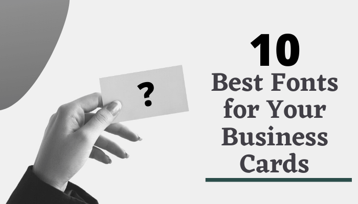 10 best fonts for your business cards give them a