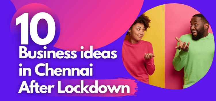 10 business ideas in chennai
