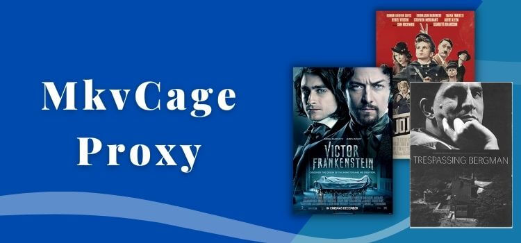 MkvCage Proxy
