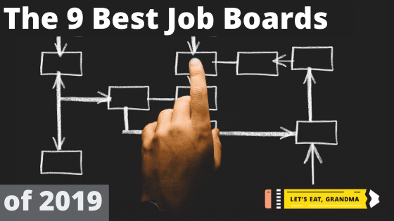 """A title graphic with a stark black background and a hand tapping one of a series of connected boxes, featuring overlays of Let's Eat, Grandma's yellow pencil logo and an alternative version of the article's title: """"The 9 best places to post your resume in 2019"""""""