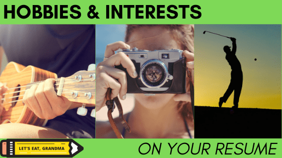A title graphic displaying people playing the ukelele, taking a photo with a camera, and golfing – all common hobbies to put on a resume that we don't recommend.