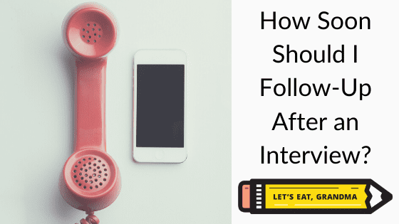 """A title graphic featuring both a traditional phone, a smartphone, and an alternate version of the article's title: """"How to Follow Up After a Job Interview."""""""