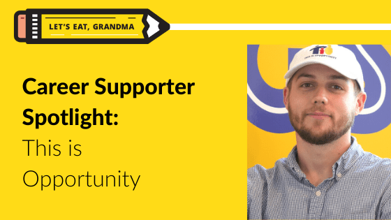 Career Supporter Spotlight Series: This is Opportunity