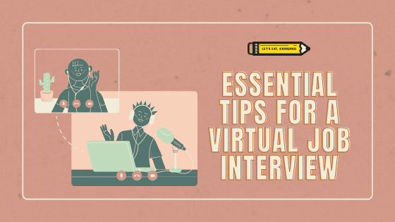 5 Tips to Help You Ace Virtual Interviews in 2021
