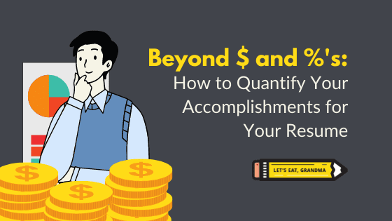 How to quantify your accomplishments