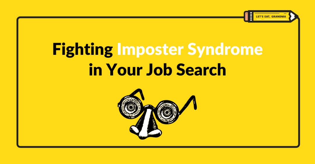 Fighting Imposter Syndrome in Your Job Search