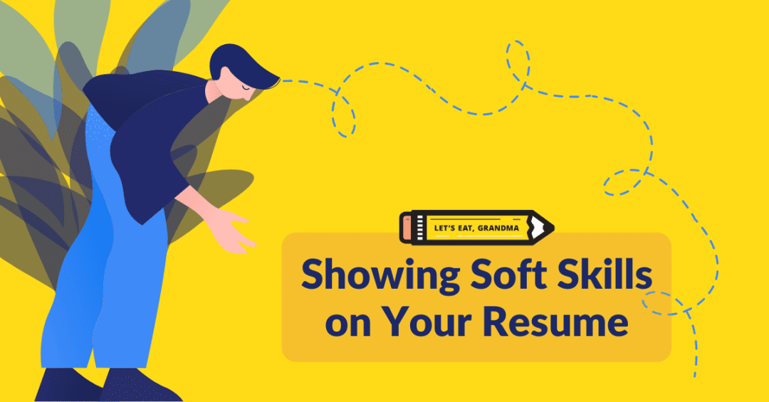 Showing soft skills on your resume
