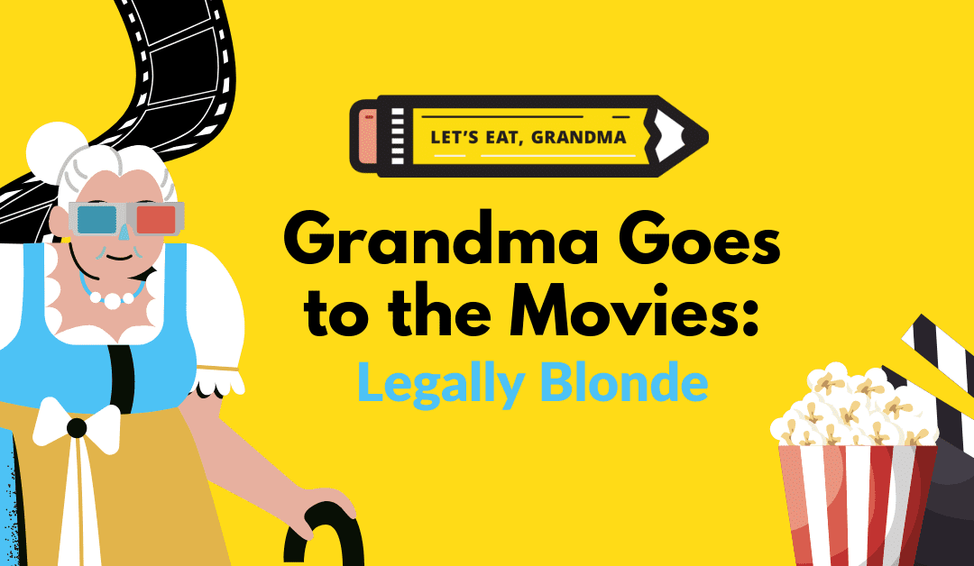 Grandma Goes to the Movies: Highlighting Transferable Skills with Legally Blonde