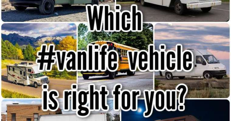 Which #vanlife vehicle is right for you?