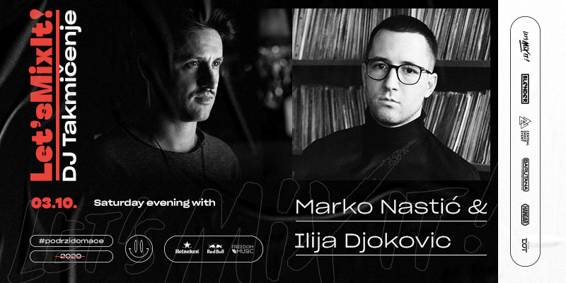 Veče sa Markom Nastićem i Ilijom Đokovićem, u okviru Let's mix it produženog vikenda