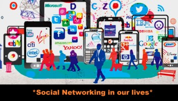 Case Study on Social networking in our lives Essay