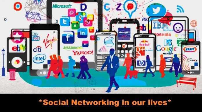 Social Networking in our lives