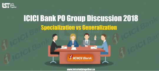 Specialization vs Generalization