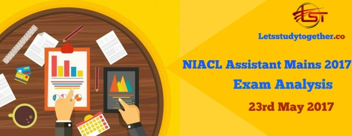 NIACL Assistant Mains 2017 Exam Analysis