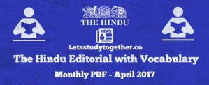 The Hindu Editorial with Vocabulary Monthly PDF – April 2017