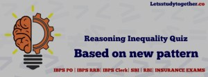 Reasoning Inequality Questions New Pattern