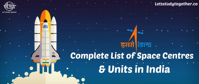 Complete List of Space Centers and Units in India