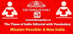 Times of India Editorial with Vocabulary