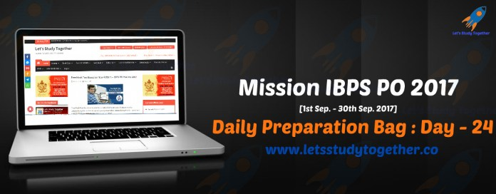 Mission IBPS PO 2017: Daily Preparation Bag – Day 24