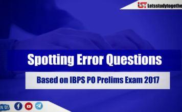 Spotting Error Questions Based on IBPS PO Prelims Exam 2017 : Set - 17