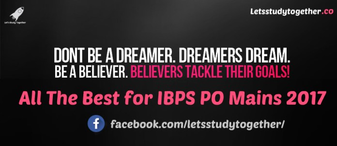 All The Best for IBPS PO Mains 2017