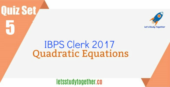 Quadratic Equation Quiz For IBPS Clerk