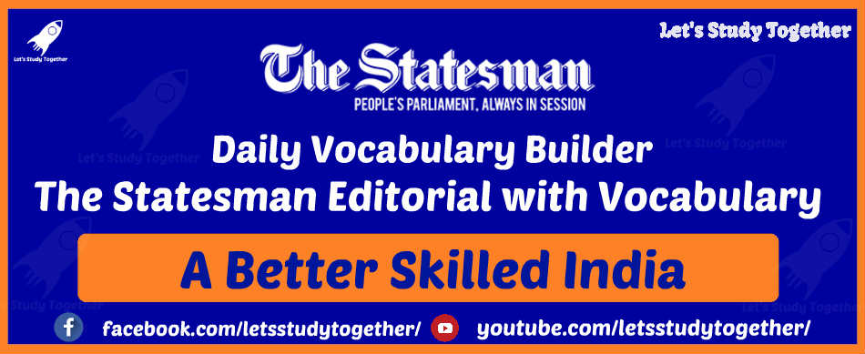 Daily Vocabulary Builder – The Statesman Editorial with Vocabulary: 11th December 2017