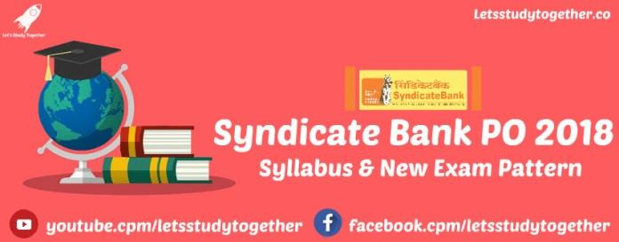 Syndicate Bank PO Syllabus & New Exam Pattern