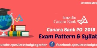 Canara Bank PO Exam Pattern & Syllabus 2018