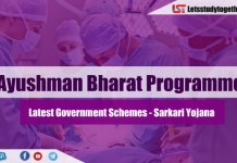 Latest Government Schemes -Ayushman Bharat Yojana