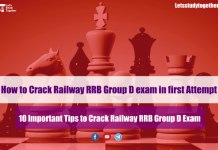 How to Crack Railway RRB Group D Exam in first Attempt – Preparation Tips & Tricks