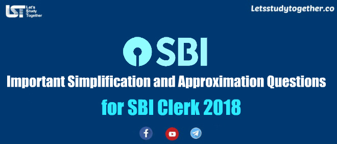 Important Simplification and Approximation Questions for SBI Clerk