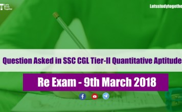 Question Asked in SSC CGL Tier-II Quantitative Aptitude Exam 9th March 2018