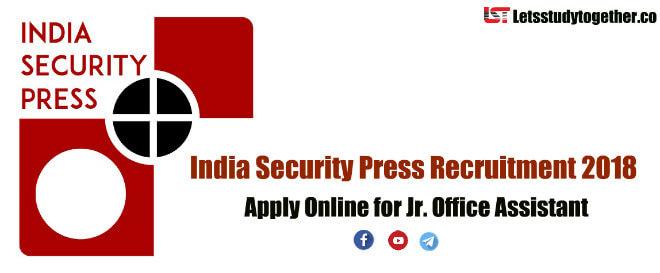 India Security Press Recruitment Notification 2018