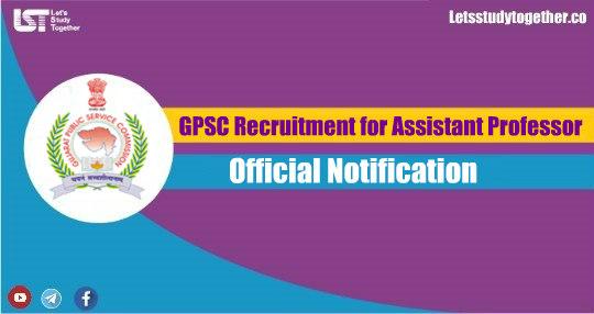 GPSC Recruitment for Assistant Professor