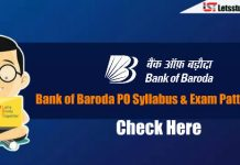 Bank of Baroda (BOB) Manipal PO 2018 Exam Pattern & Syllabus – Check Here